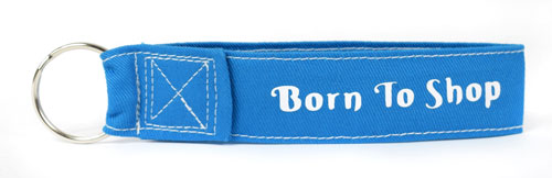 Born To Shop Wristlet Key Fob Fabric Keychain Cloth KeyFob Blue & White Color