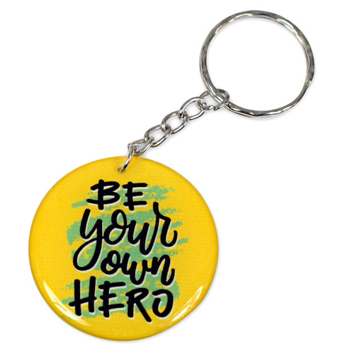 Be Your Own Hero Quote Pendant Keychain Key Chain Keyring Key Ring Double Sided