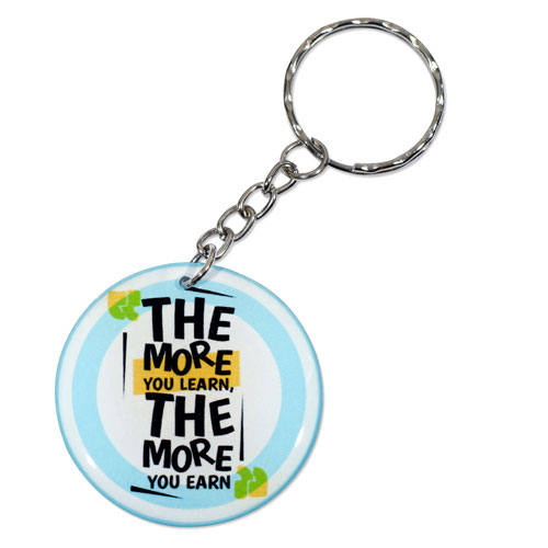 The More You Learn The More You Earn Quote Keychain Keyring Double Sided