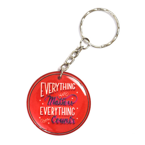 Everything Matters Counts Quote Keychain Key Chain Keyring Key Ring Double Sided
