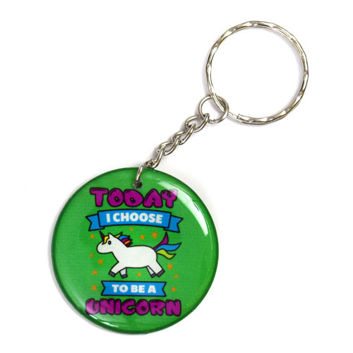 Today I Choose To Be A Unicorn Keychain Key Chain Keyring Key Ring Double Sided