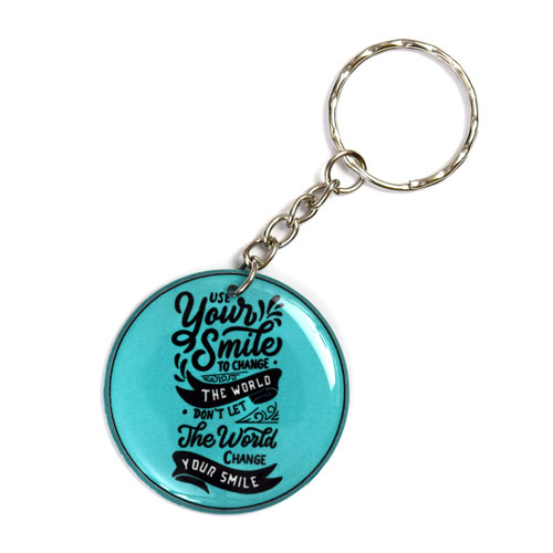 Use Your Smile To Change The World Quote Keychain Key Chain Keyring Key Ring