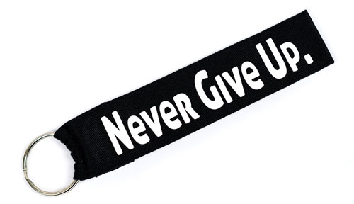 Never Give Up Quote Wristlet Key Fob Fabric Keychain Cloth KeyFob Black & White