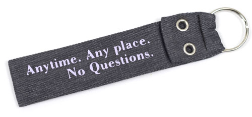 Anytime Any Place No Questions Wristlet Key Fob Fabric Keychain Cloth KeyFob