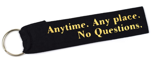Anytime Any Place No Questions Fabric Wristlet Keychain Cloth Key Fob Black & Gold Color
