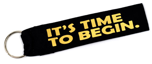 It's Time To Begin Quote Fabric Wristlet Keychain Key Fob Cloth KeyFob Black & Gold Color