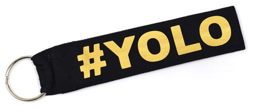 #Yolo You Only Leave Once Quote Fabric Wristlet Keychain Cloth Key Fob KeyFob