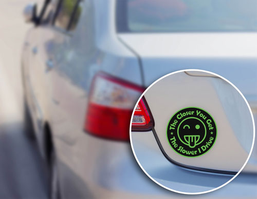 The Closer You Get The Slower I Drive Layered Vinyl Sticker / Decal Face Round Shape Green & Black Color