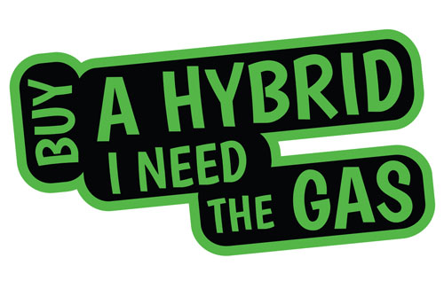 Buy A Hybrid I Need The Gas Funny Layered Vinyl Sticker / Decal Green & Black Color