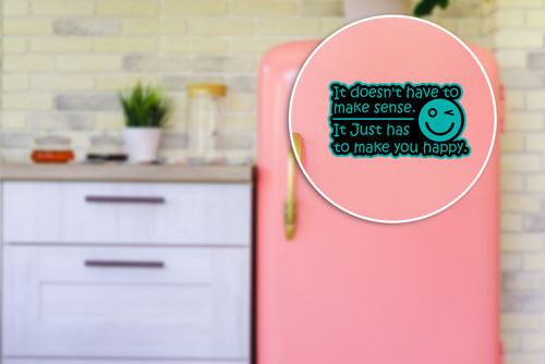 It Doesn't Have To Make Sense. It Just Has To Make You Happy Quote Layered Vinyl Sticker / Decal Black & Turquoise Color