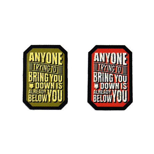 (2x) Anyone Trying To Bring You Down Is Already Below You Quote Flock Printed Fabric Loop And Hook Patches Polygon Shape