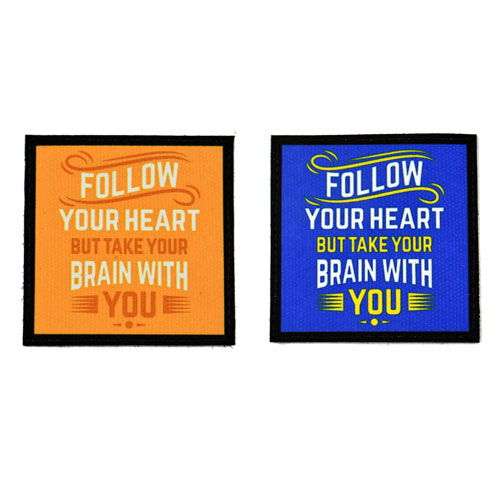 (2x) Follow Your Heart But Take Your Brain With You Quote Flock Printed Fabric Loop And Hook Patches Square Shape
