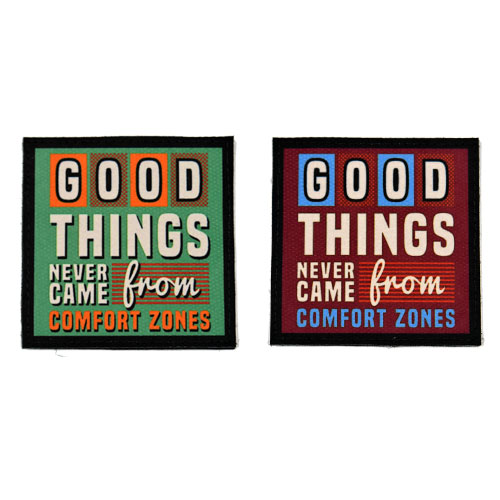 (2x) Good Things Never Came From Comfort Zones Quote Flock Printed Fabric Loop And Hook Patches Square Shape