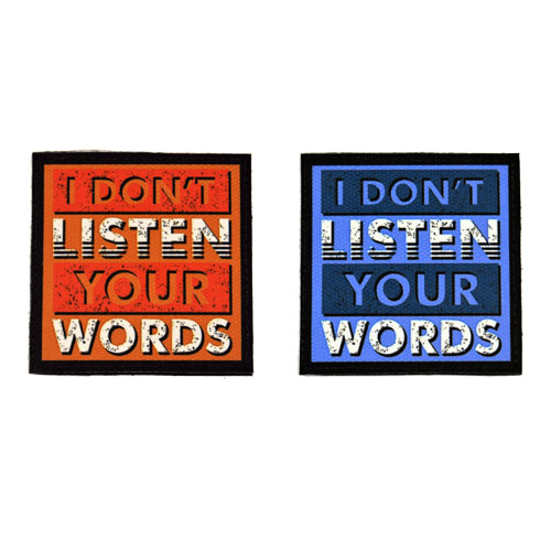 (2x) I Don't Listen Your Words Quote Flock Printed Fabric Loop And Hook Patches Square Shape