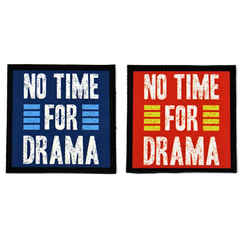 (2x) No Time For Drama Quote Flock Printed Fabric Loop And Hook Patches Square Shape