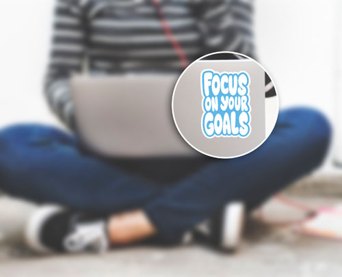 Focus On Your Goals Layered Vinyl Sticker Never Fade Quote Phrase Decal