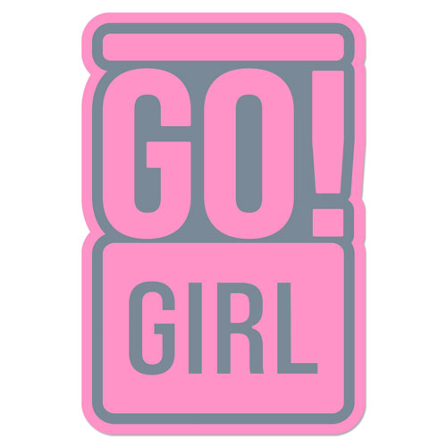 Go! Girl Layered Vinyl Sticker Never Fade Decal Indoor & Outdoor Use