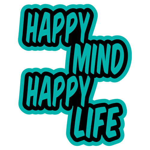 Happy Mind Happy Life Layered Vinyl Sticker Quote Decal Turquoise & Black Color