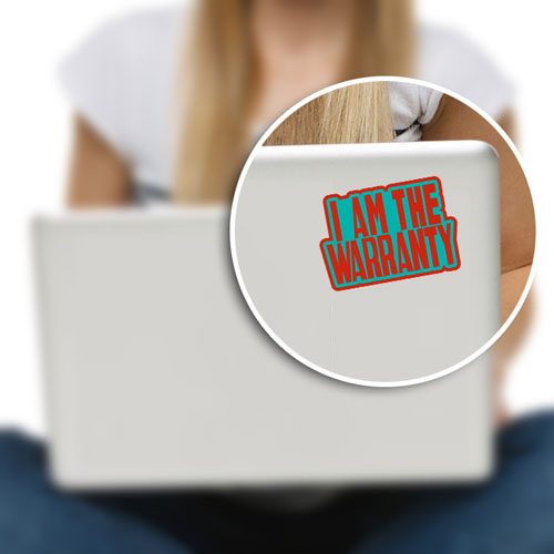 I Am The Warranty Layered Vinyl Sticker Never Fade Decal Indoor Outdoor Use