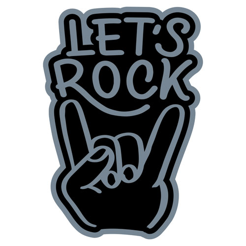 Let's Rock Layered Vinyl Sticker Never Fade Decal Indoor Outdoor Use