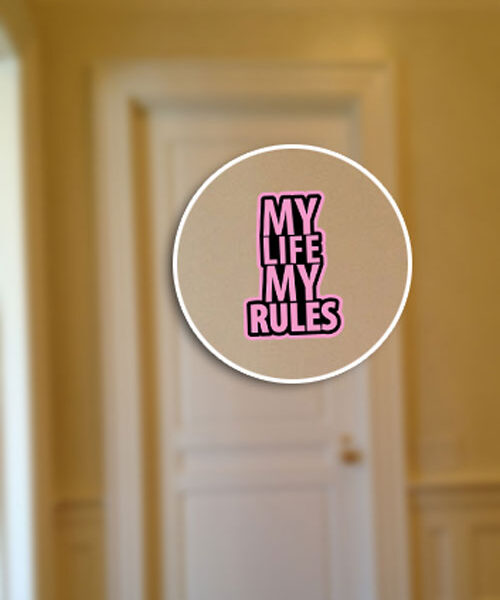 My Life My Rules Layered Vinyl Sticker Quote Decal Never Fade Pink & Black
