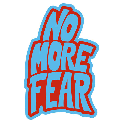 No More Fear Layered Vinyl Sticker Quote Decal Indoor Outdoor Blue & Red Color