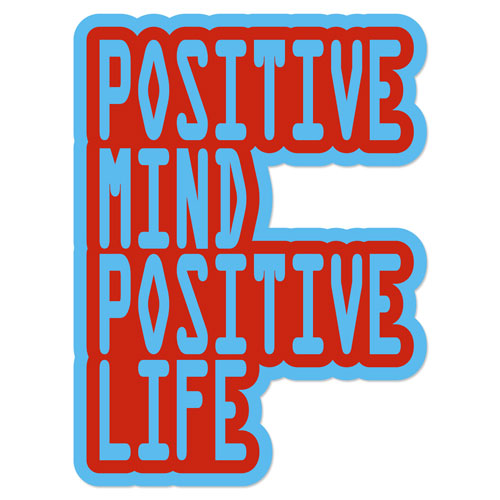 Positive Mind Positive Life Layered Vinyl Sticker Quote Decal Blue & Red Color