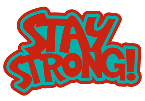 Stay Strong Layered Vinyl Sticker Quote Decal Never Fade Red & Turquoise Color