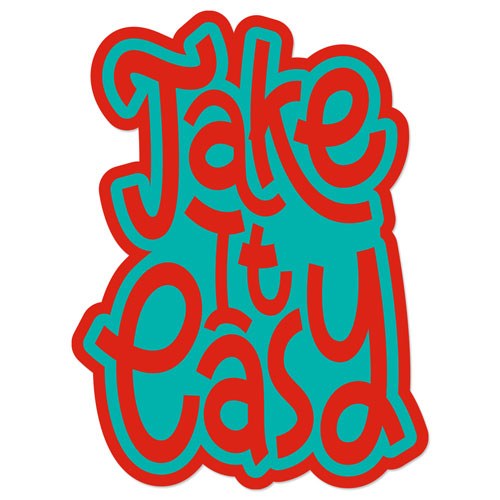 Take It easy Layered Vinyl Sticker Quote Decal Never Fade Red & Turquoise Color