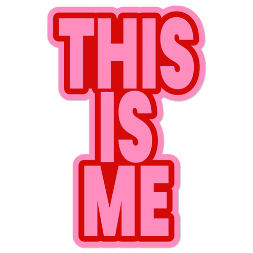 This Is Me Layered Vinyl Sticker Short Quote Self Confidence Decal Pink & Red Color