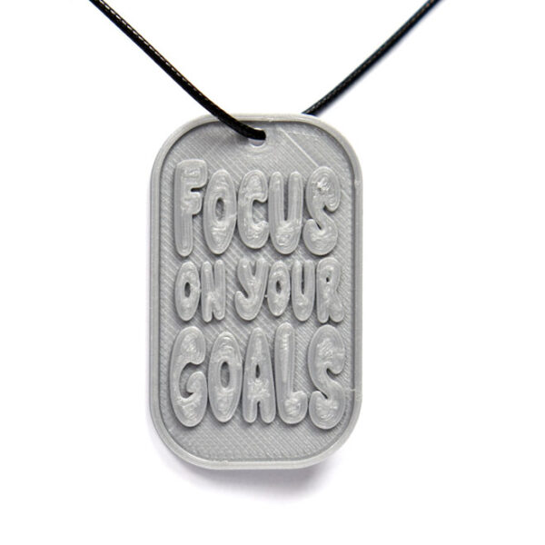 Focus On Your Goals Quote 3D Printed Neck Tag Grey PLA Plastic & Black Synthetic Cord