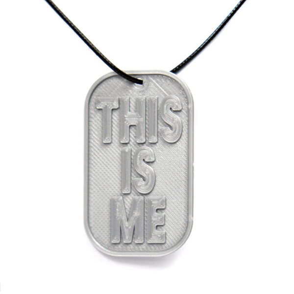 This Is Me 3D Printed Neck Tag Grey PLA Plastic & Black Synthetic Cord